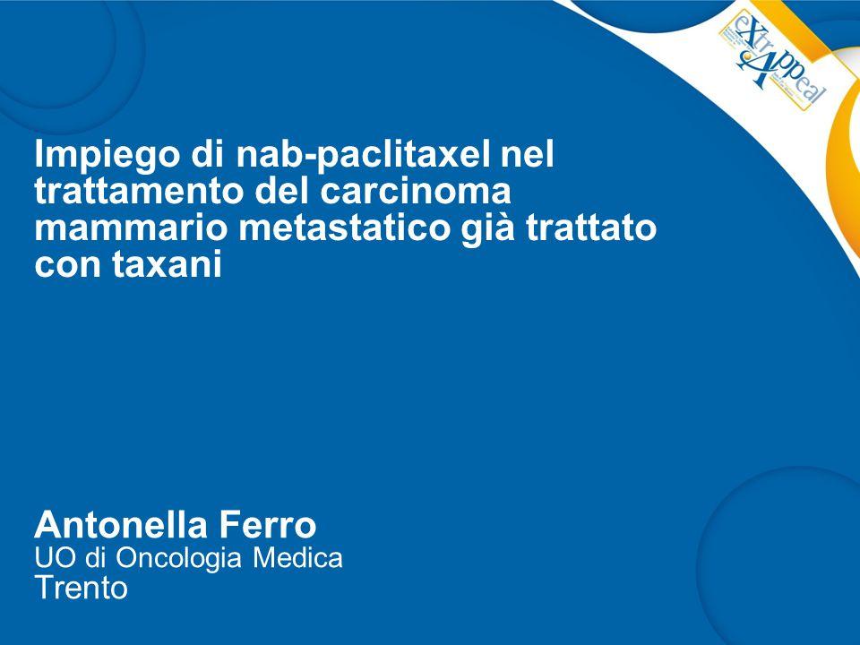 Impiego di nab-paclitaxel nel trattamento del carcinoma mammario metastatico già trattato con taxani