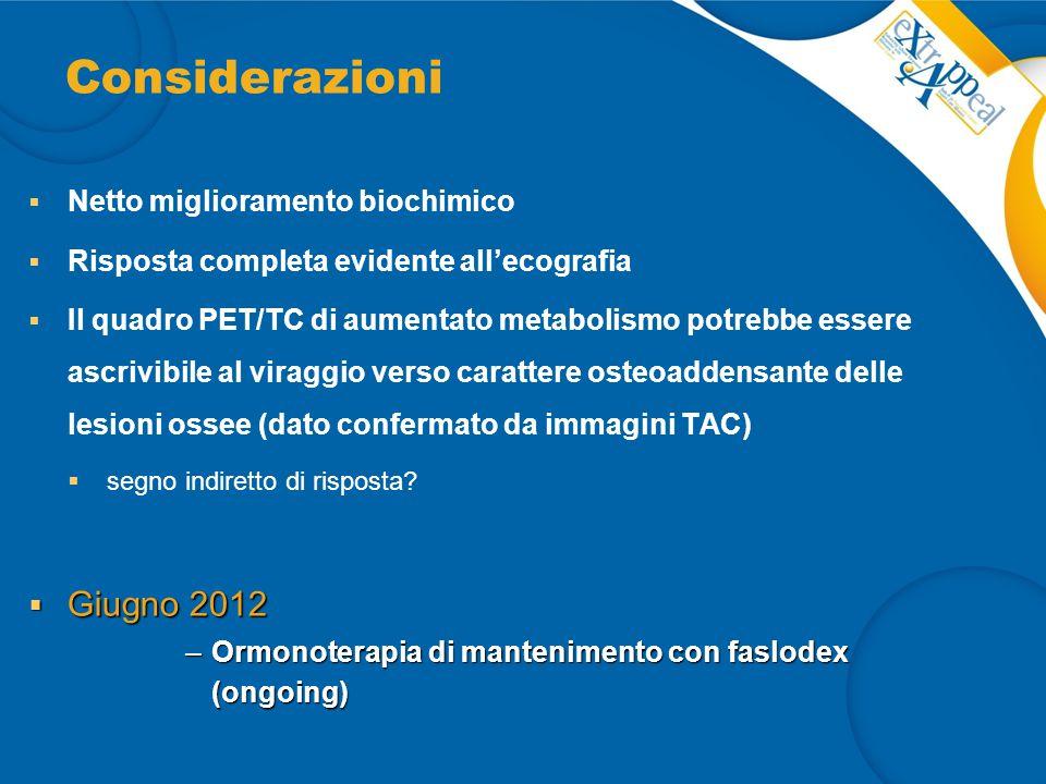 Considerazioni Giugno 2012 Netto miglioramento biochimico