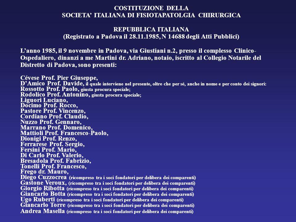 COSTITUZIONE DELLA SOCIETA' ITALIANA DI FISIOTAPATOLGIA CHIRURGICA