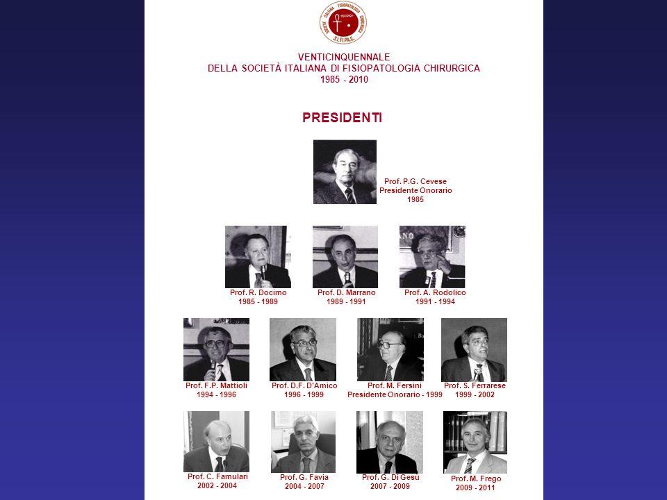 DELLA SOCIETÀ ITALIANA DI FISIOPATOLOGIA CHIRURGICA