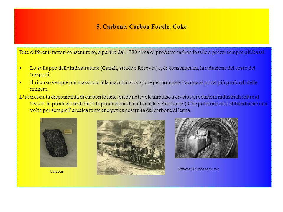 5. Carbone, Carbon Fossile, Coke