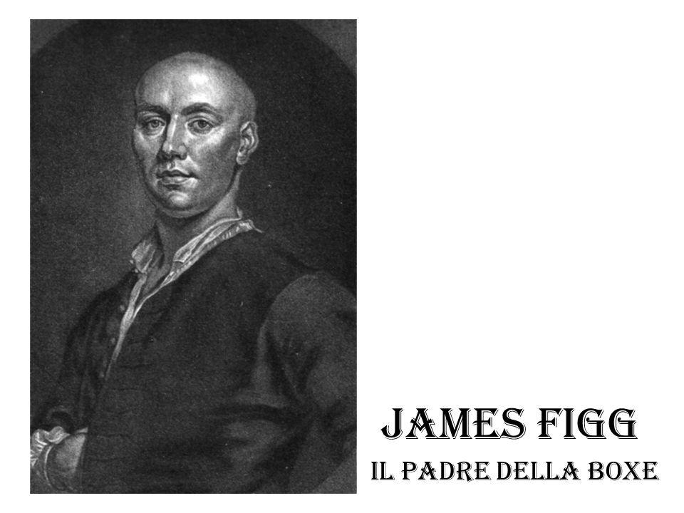 James Figg Il padre della boxe