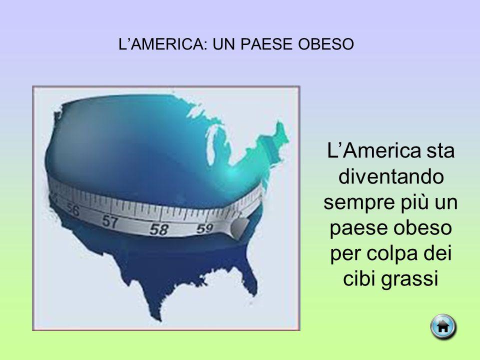 L'AMERICA: UN PAESE OBESO