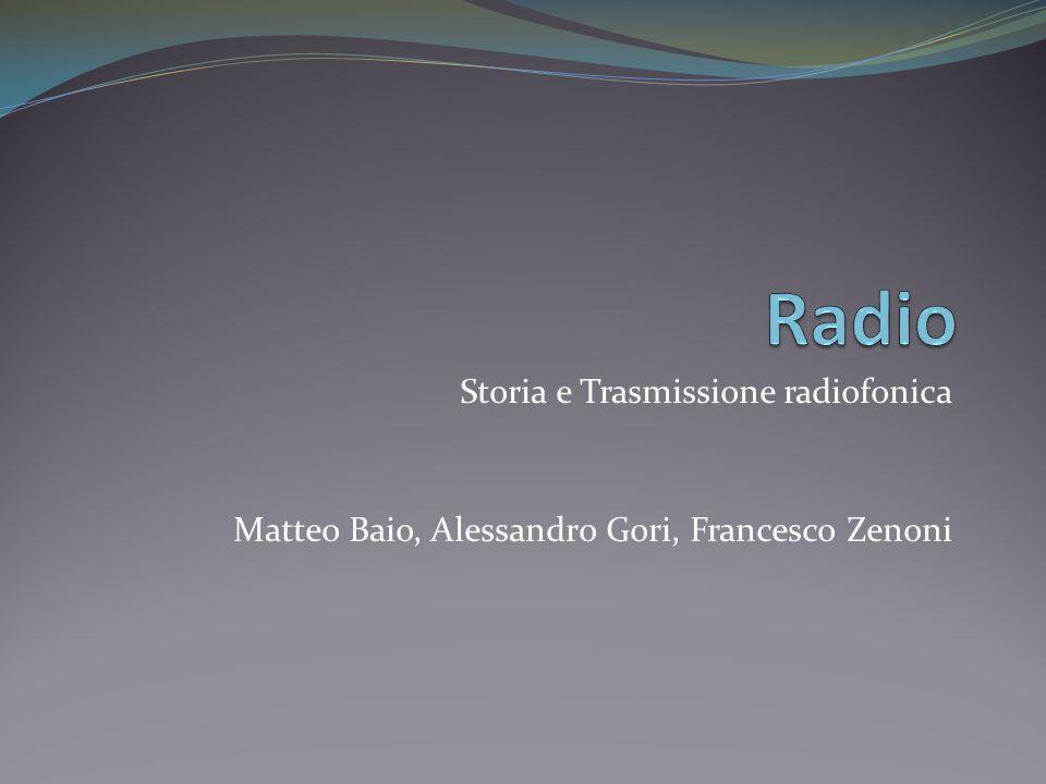 Radio Storia e Trasmissione radiofonica