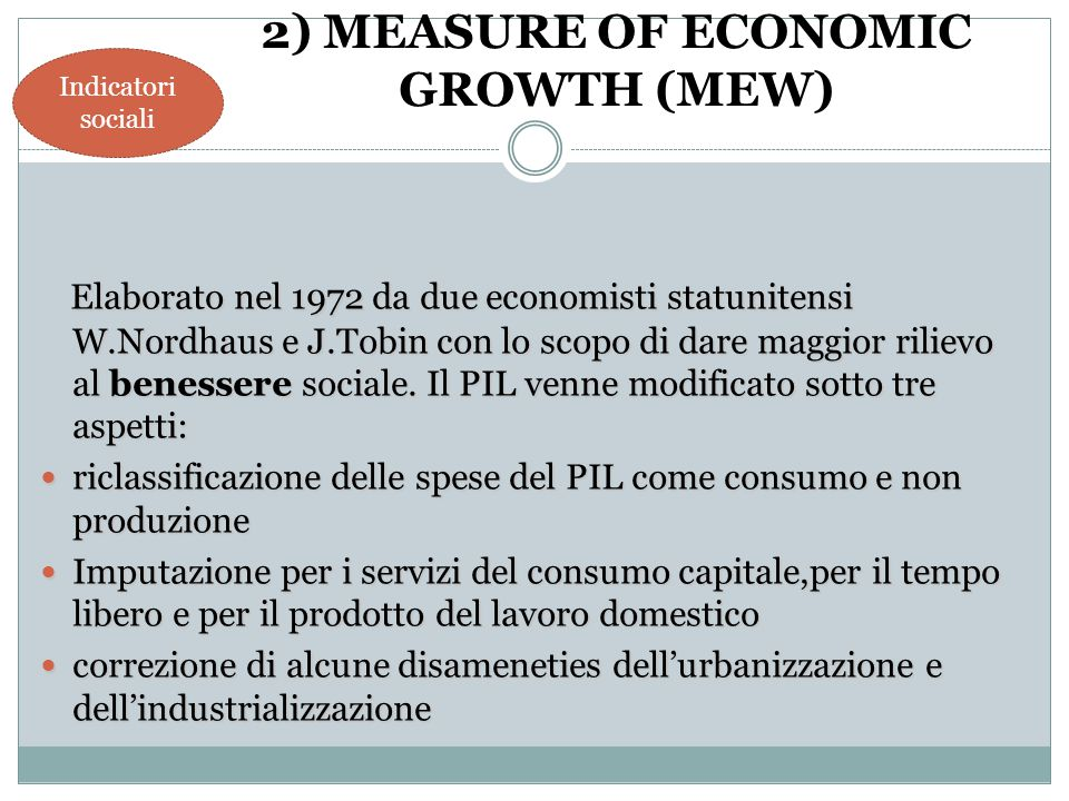 2) MEASURE OF ECONOMIC GROWTH (MEW)