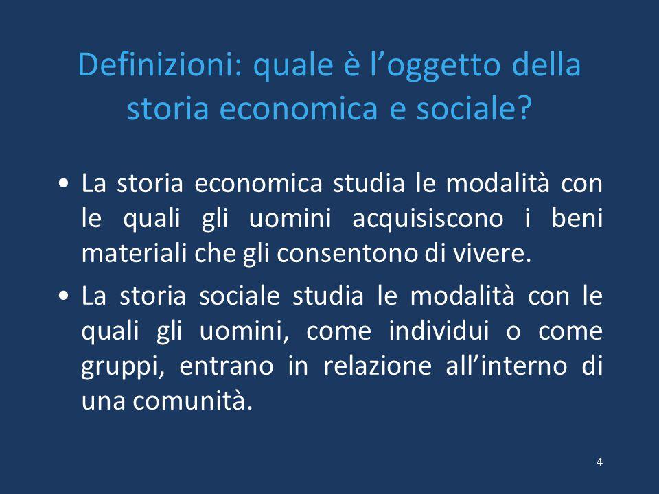 Definizioni: quale è l'oggetto della storia economica e sociale