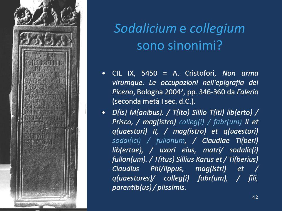 Sodalicium e collegium sono sinonimi