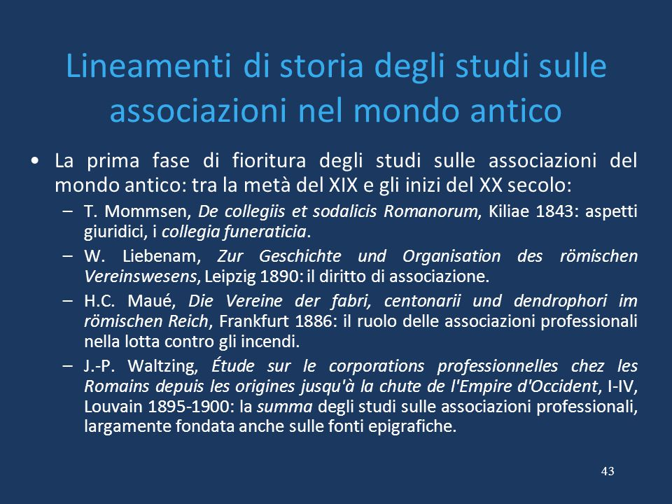 Lineamenti di storia degli studi sulle associazioni nel mondo antico