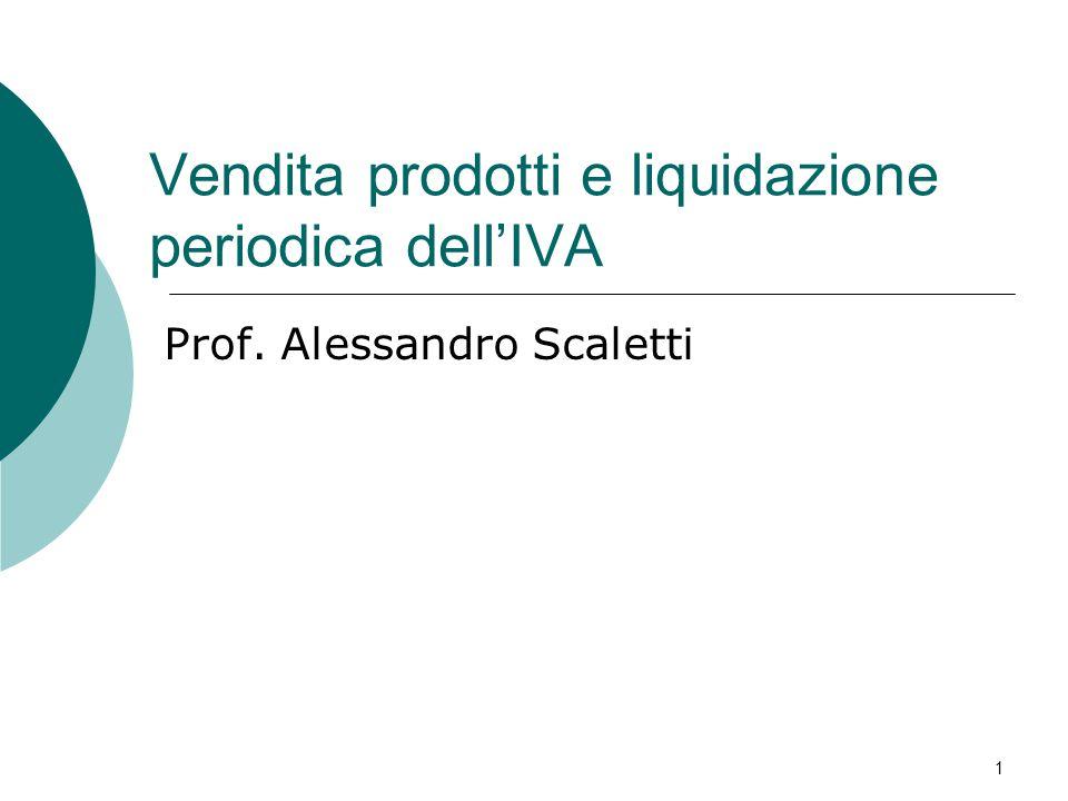Vendita prodotti e liquidazione periodica dell'IVA