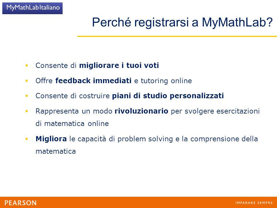 Perché registrarsi a MyMathLab