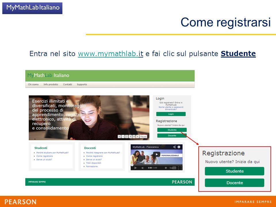 Entra nel sito www.mymathlab.it e fai clic sul pulsante Studente