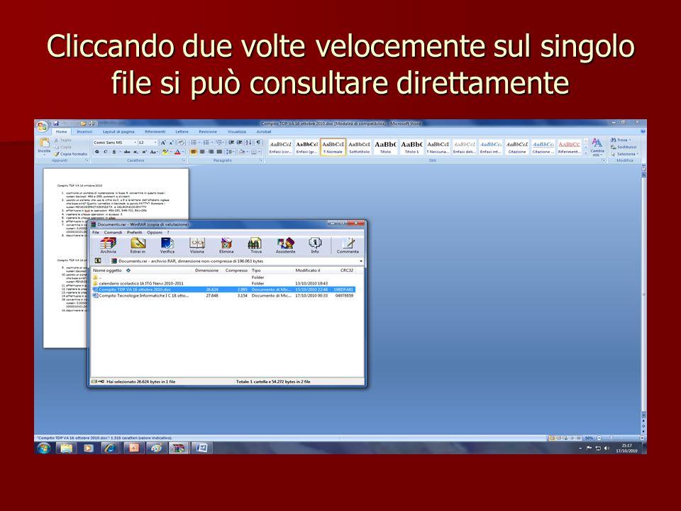 Cliccando due volte velocemente sul singolo file si può consultare direttamente