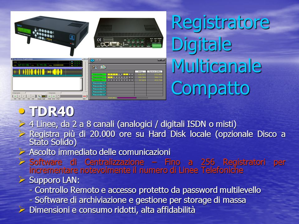 Registratore Digitale Multicanale Compatto