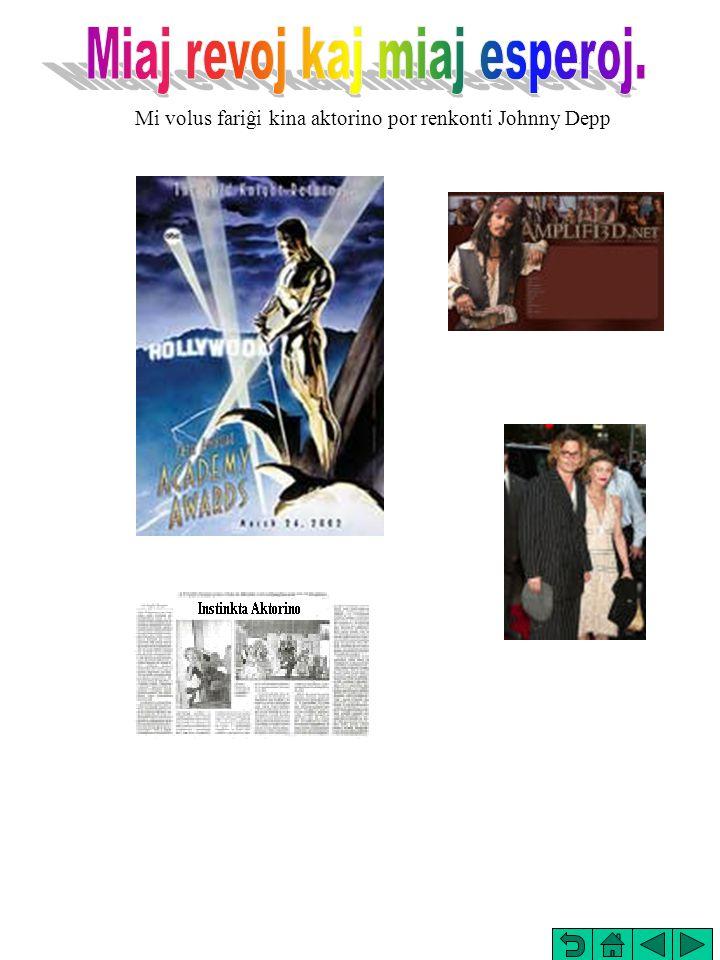 Mi volus fariĝi kina aktorino por renkonti Johnny Depp