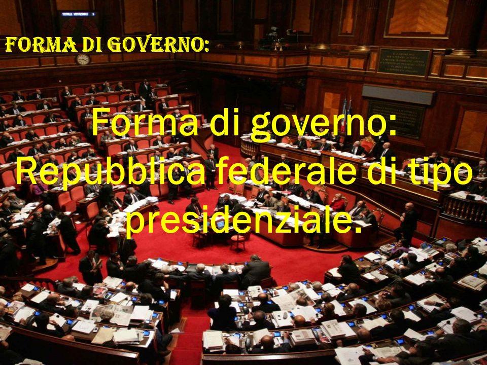 Repubblica federale di tipo presidenziale.