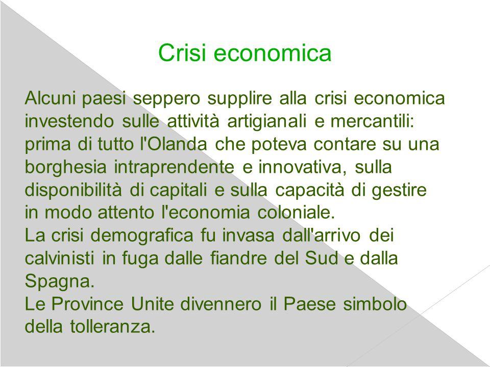 Crisi economica Alcuni paesi seppero supplire alla crisi economica