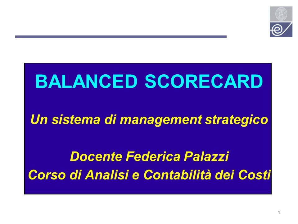 BALANCED SCORECARD Un sistema di management strategico
