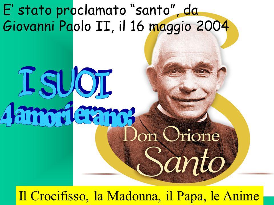 E' stato proclamato santo , da Giovanni Paolo II, il 16 maggio 2004