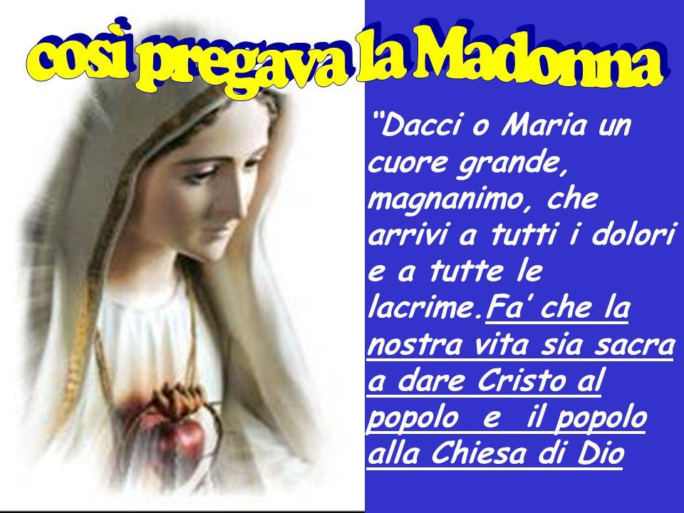così pregava la Madonna