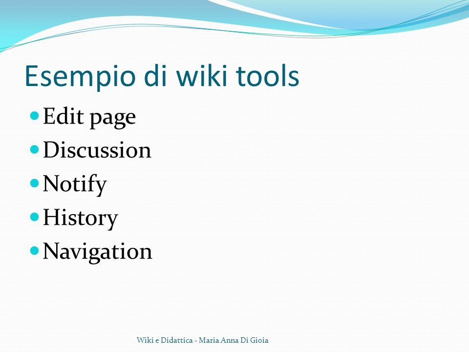 Esempio di wiki tools Edit page Discussion Notify History Navigation