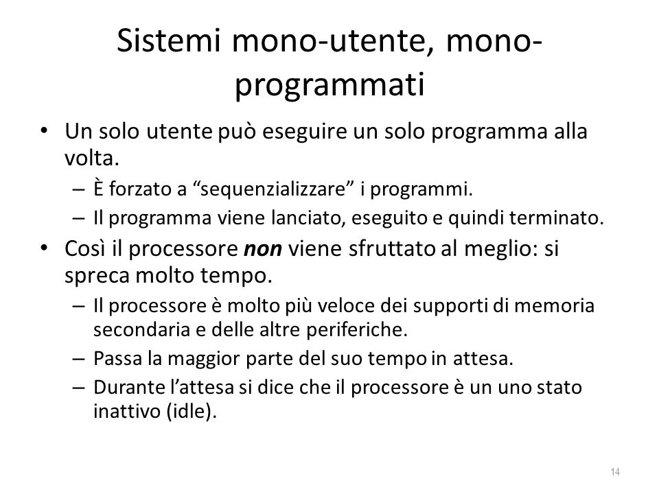 Sistemi mono-utente, mono-programmati