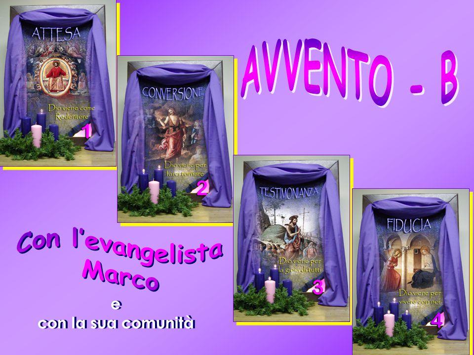 AVVENTO - B Con l'evangelista Marco