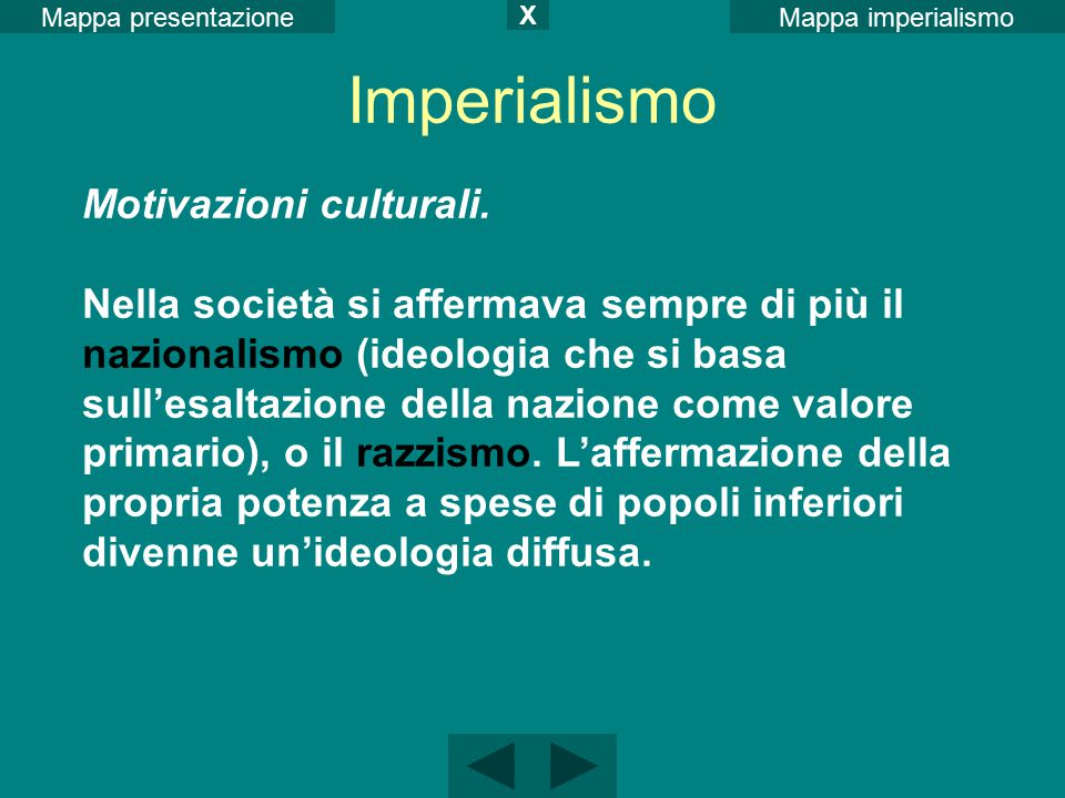 Imperialismo Motivazioni culturali.