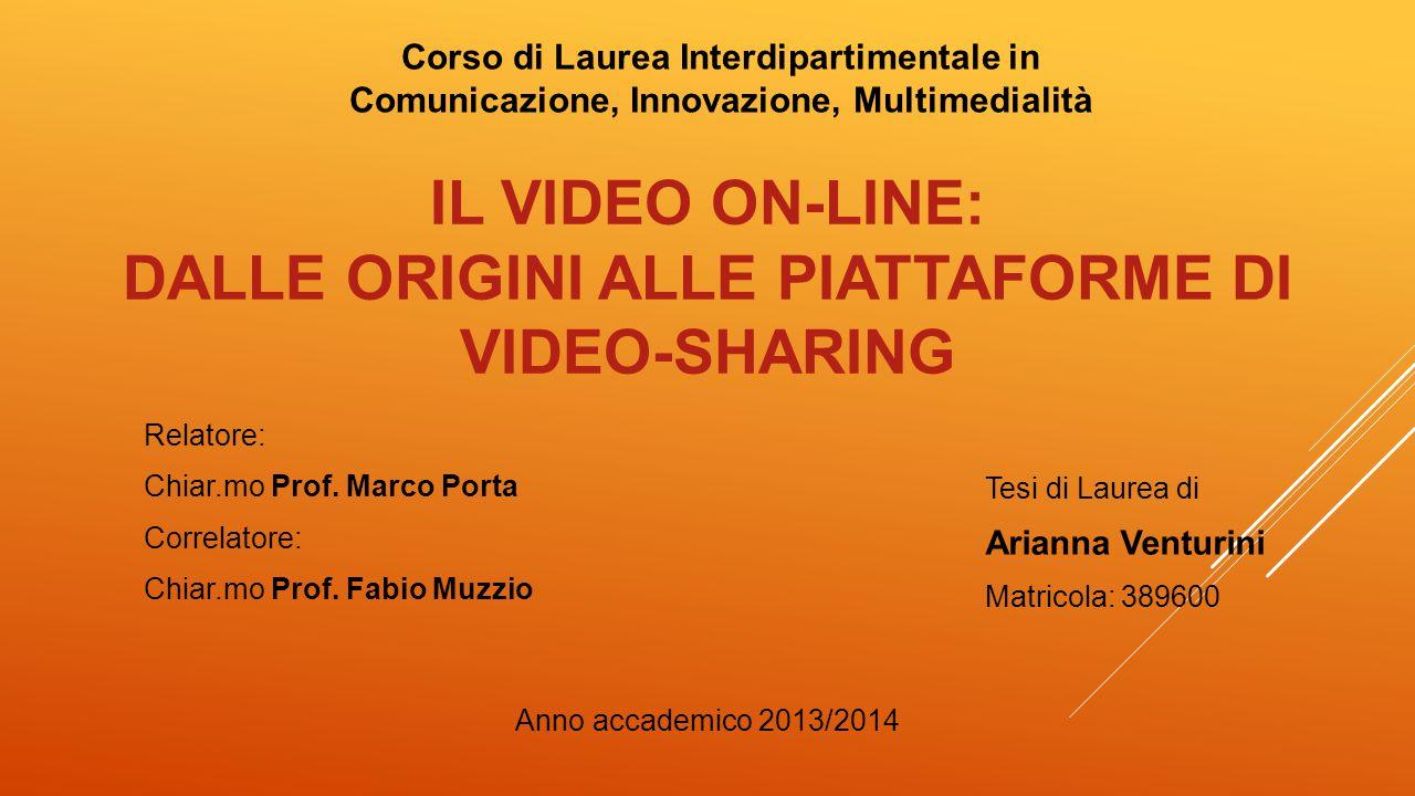 IL VIDEO ON-LINE: DALLE ORIGINI ALLE PIATTAFORME DI VIDEO-SHARINg