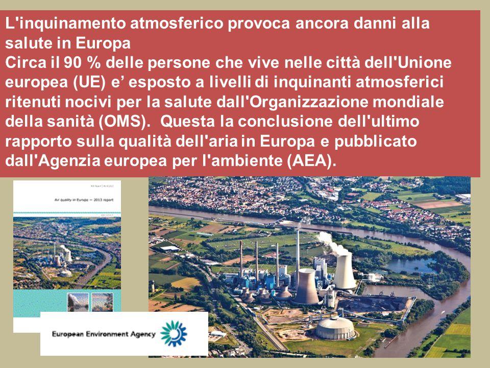 L inquinamento atmosferico provoca ancora danni alla salute in Europa