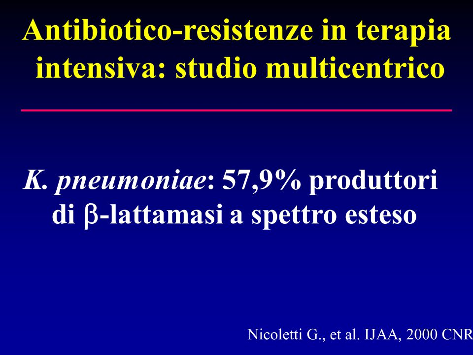 Antibiotico-resistenze in terapia intensiva: studio multicentrico