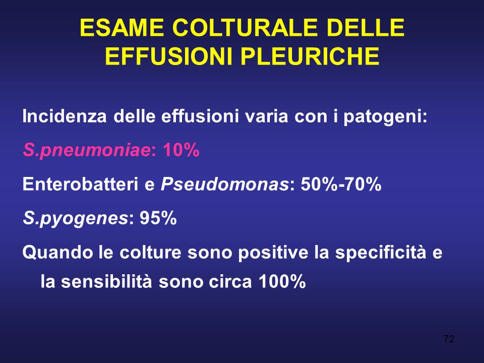 ESAME COLTURALE DELLE EFFUSIONI PLEURICHE