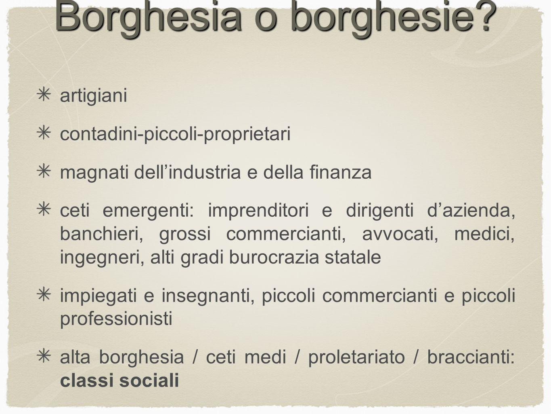 Borghesia o borghesie artigiani contadini-piccoli-proprietari