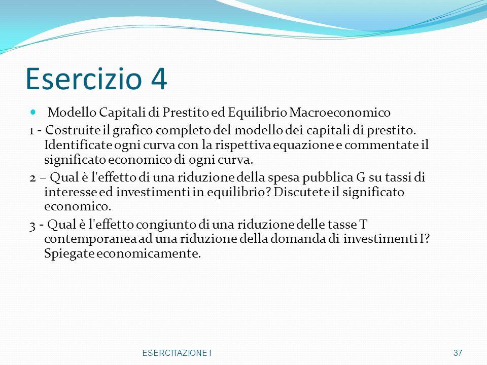Esercizio 4 Modello Capitali di Prestito ed Equilibrio Macroeconomico