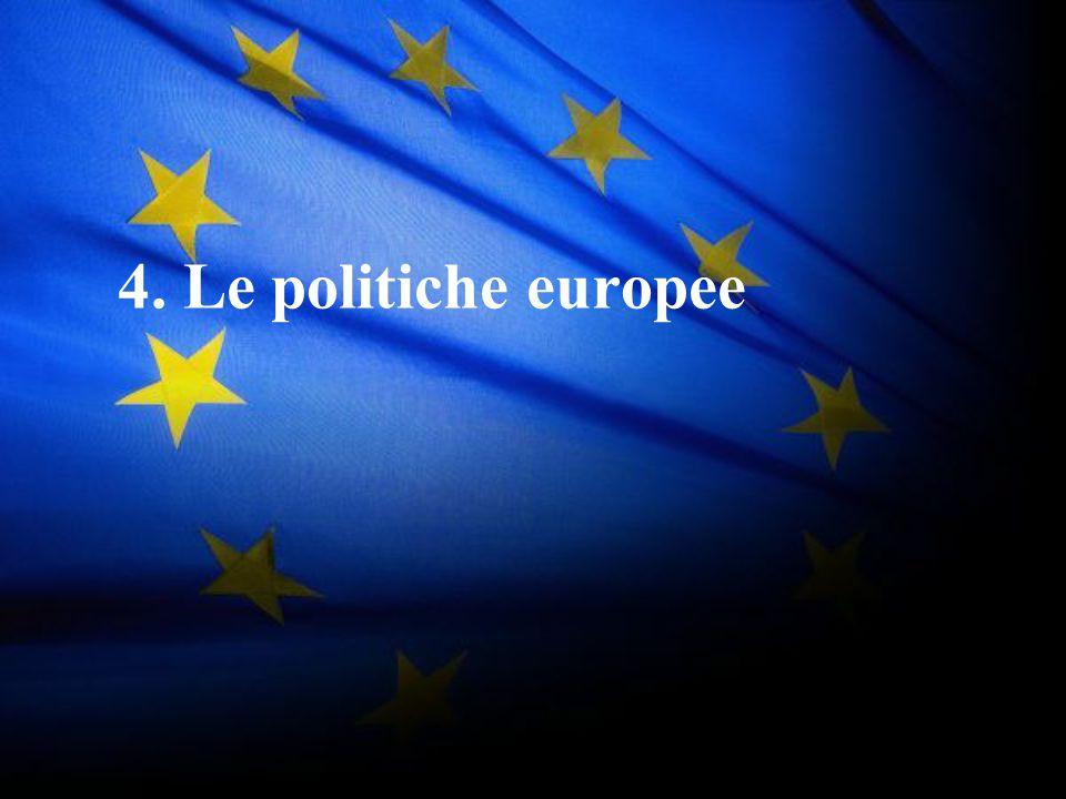 4. Le politiche europee
