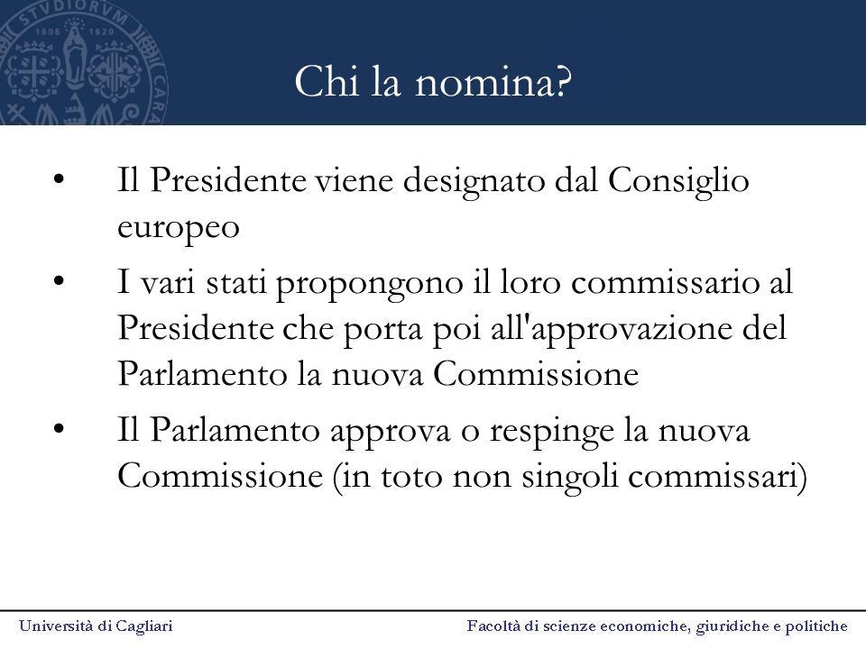 Chi la nomina Il Presidente viene designato dal Consiglio europeo