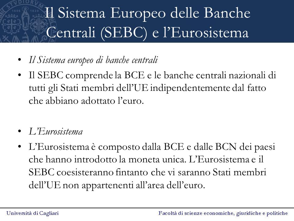 Il Sistema Europeo delle Banche Centrali (SEBC) e l'Eurosistema
