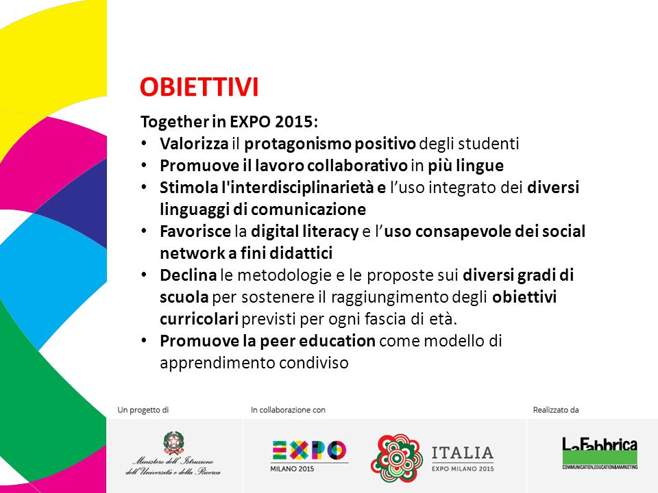 OBIETTIVI Together in EXPO 2015: