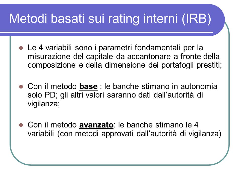 Metodi basati sui rating interni (IRB)