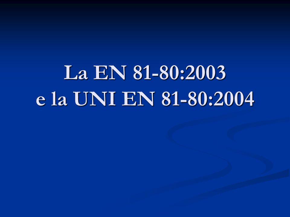 La EN 81-80:2003 e la UNI EN 81-80:2004