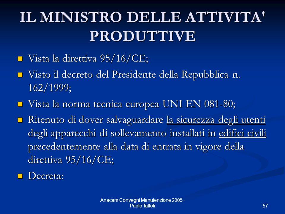 IL MINISTRO DELLE ATTIVITA PRODUTTIVE