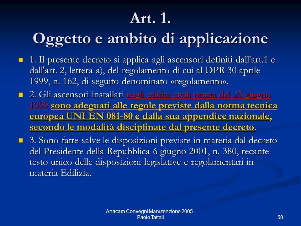Art. 1. Oggetto e ambito di applicazione