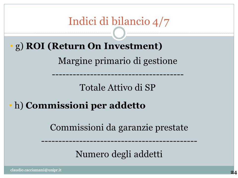 Indici di bilancio 4/7 g) ROI (Return On Investment)