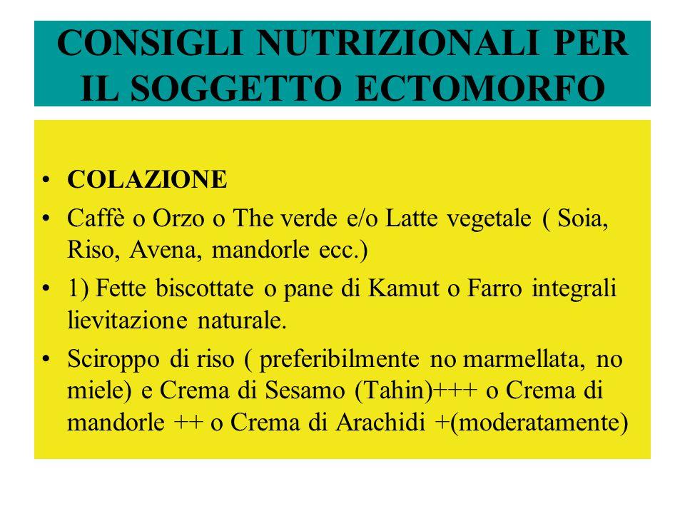 CONSIGLI NUTRIZIONALI PER IL SOGGETTO ECTOMORFO
