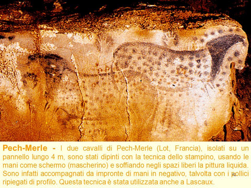 Pech-Merle - I due cavalli di Pech-Merle (Lot, Francia), isolati su un pannello lungo 4 m, sono stati dipinti con la tecnica dello stampino, usando le mani come schermo (mascherino) e soffiando negli spazi liberi la pittura liquida.