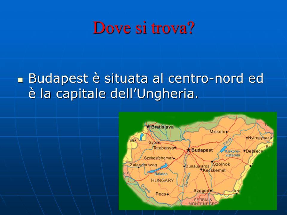 Dove si trova Budapest è situata al centro-nord ed è la capitale dell'Ungheria.