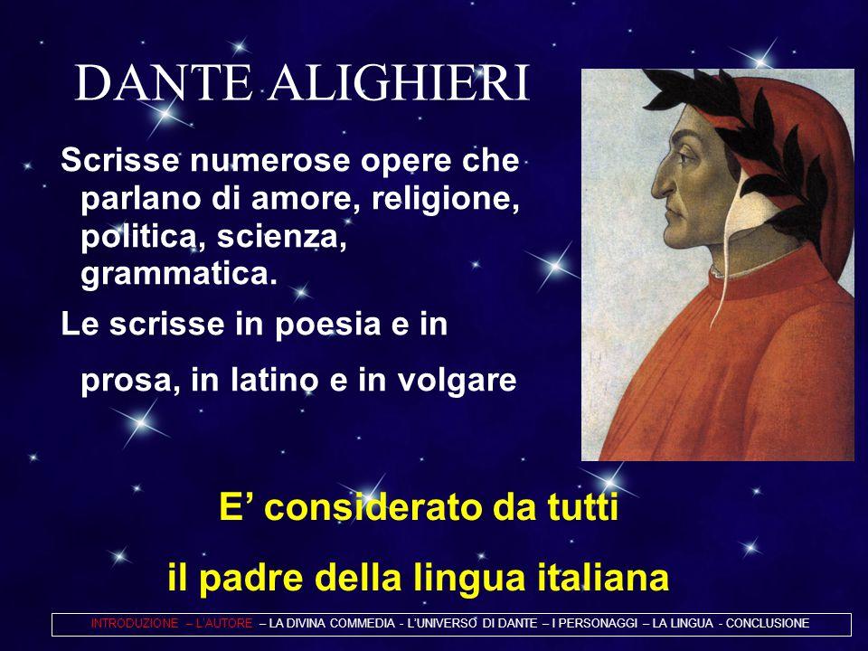 E' considerato da tutti il padre della lingua italiana