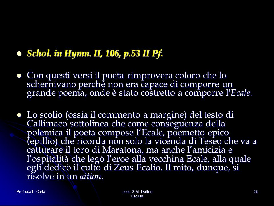 Schol. in Hymn. II, 106, p.53 II Pf.