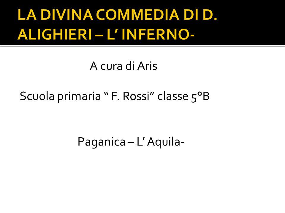 LA DIVINA COMMEDIA DI D. ALIGHIERI – L' INFERNO-