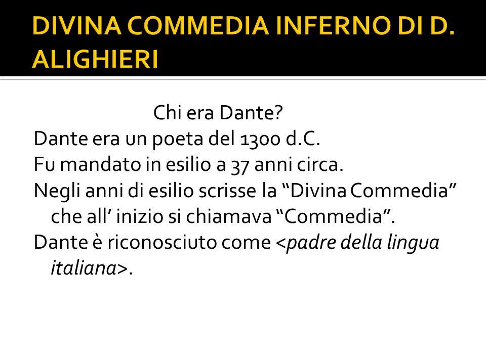 DIVINA COMMEDIA INFERNO DI D. ALIGHIERI