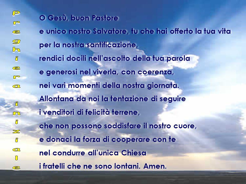 Preghiera iniziale O Gesù, buon Pastore